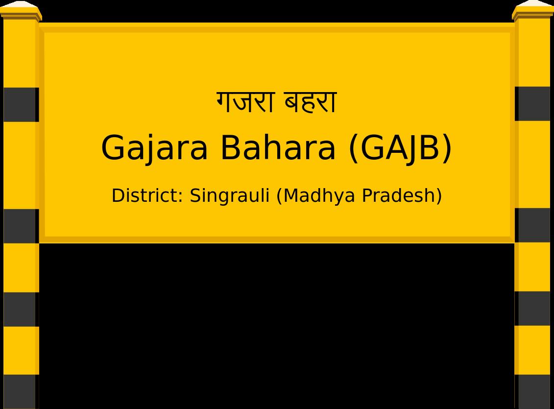Gajara Bahara (GAJB) Railway Station
