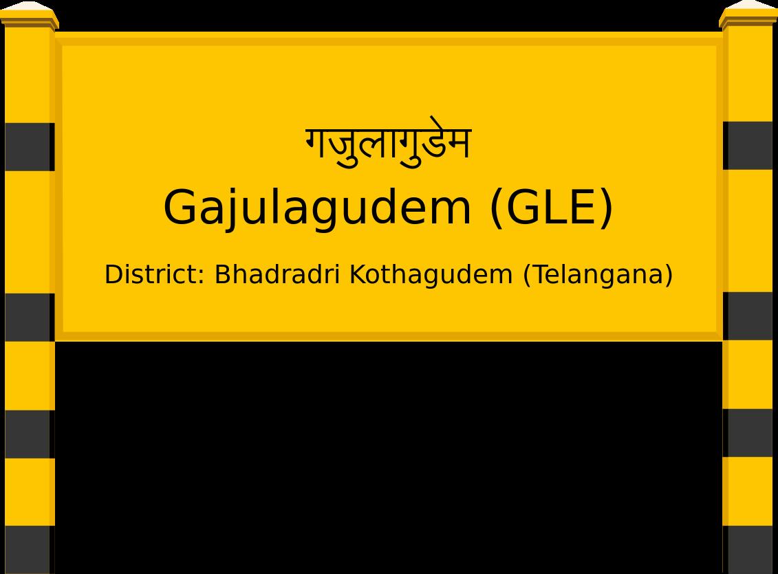 Gajulagudem (GLE) Railway Station