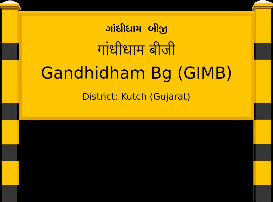 Gandhidham Bg (GIMB) Railway Station