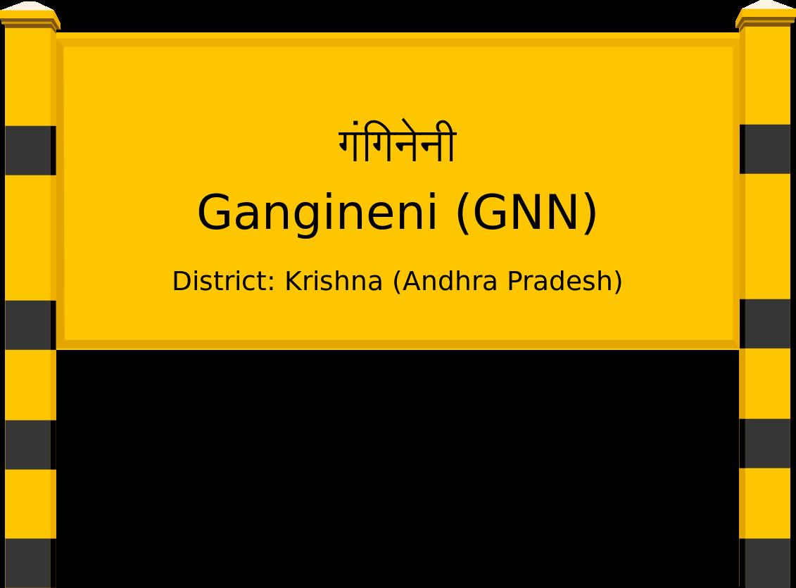 Gangineni (GNN) Railway Station