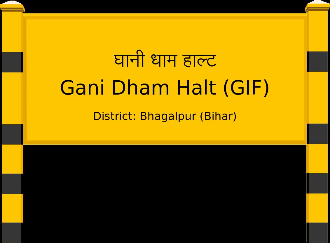Gani Dham Halt (GIF) Railway Station