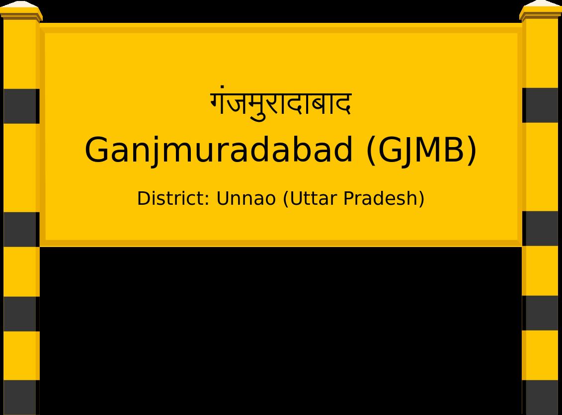 Ganjmuradabad (GJMB) Railway Station