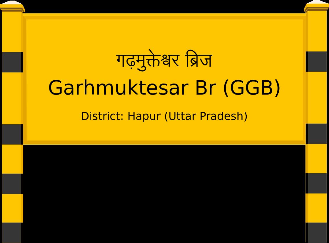 Garhmuktesar Br (GGB) Railway Station