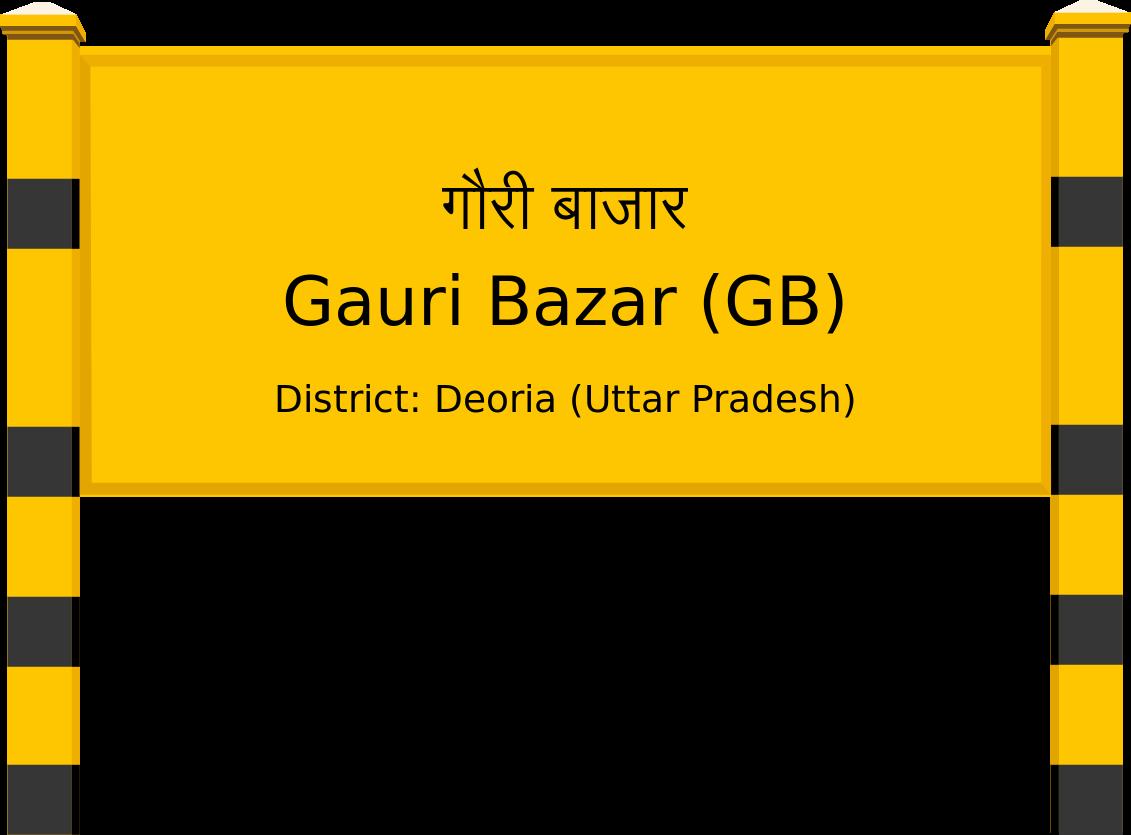 Gauri Bazar (GB) Railway Station