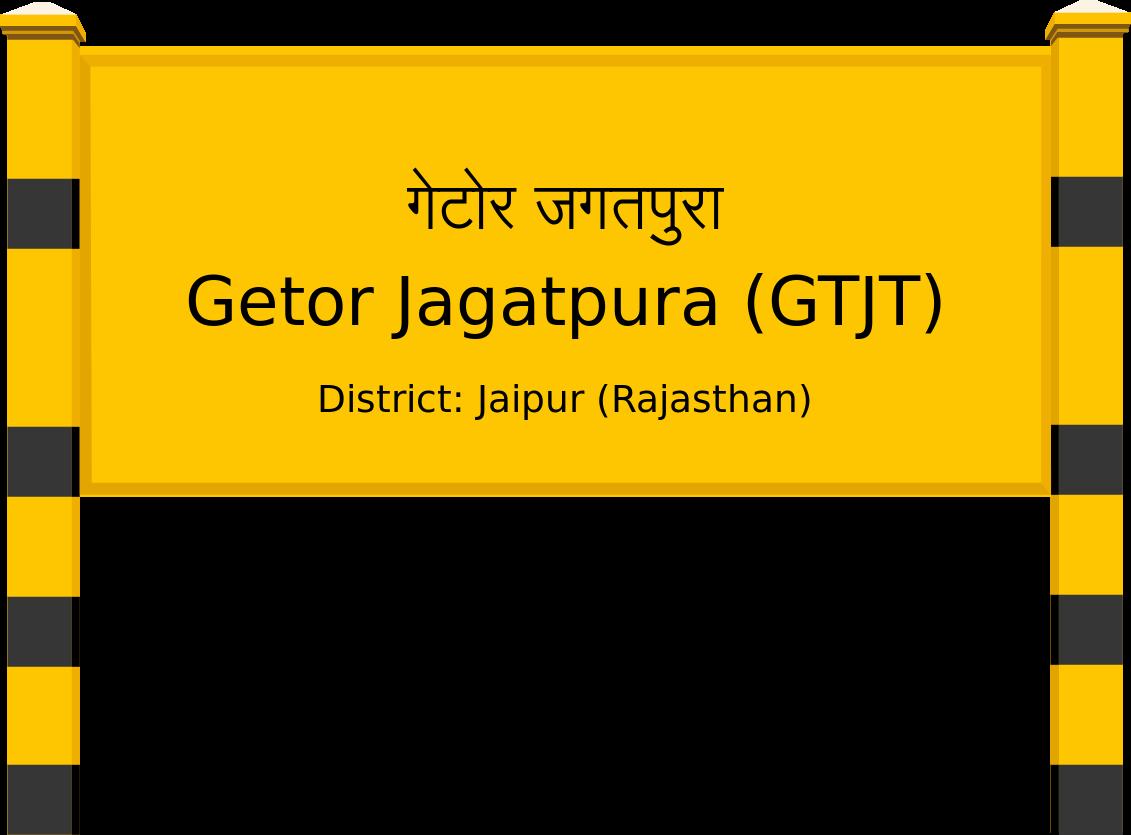Getor Jagatpura (GTJT) Railway Station