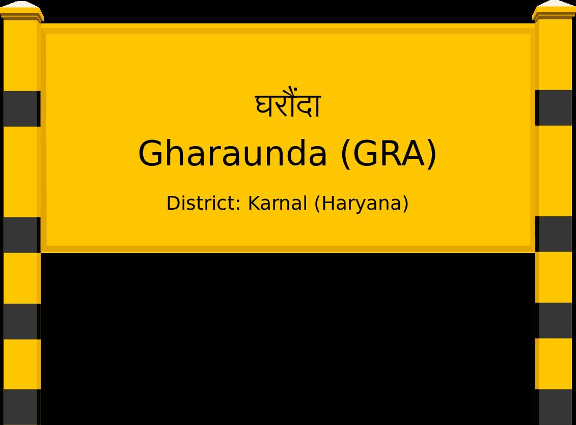 Gharaunda (GRA) Railway Station