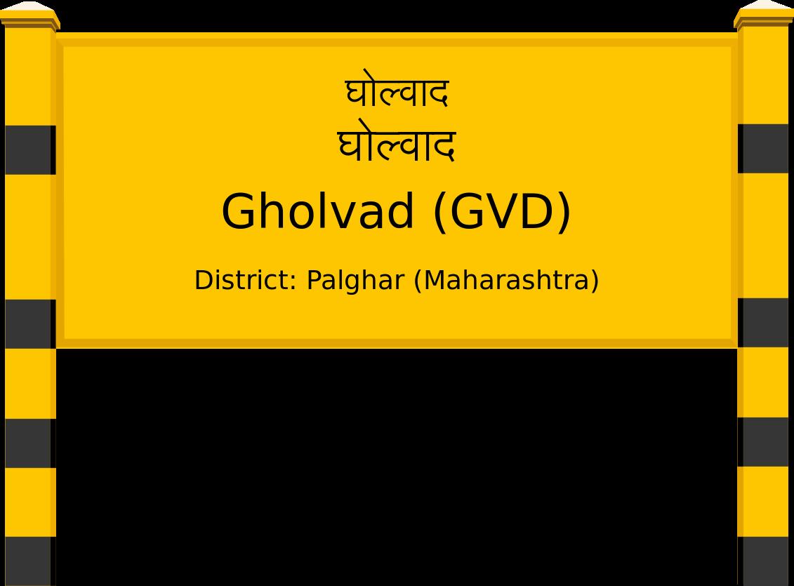 Gholvad (GVD) Railway Station