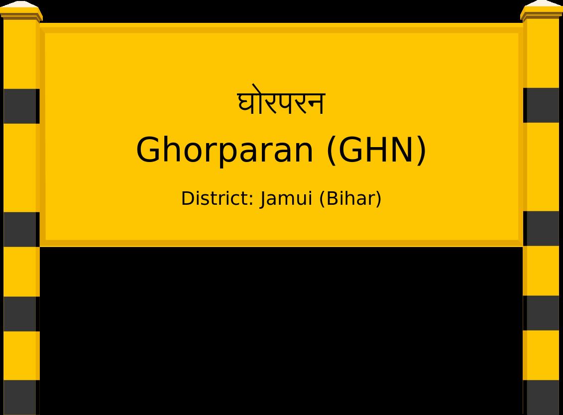 Ghorparan (GHN) Railway Station