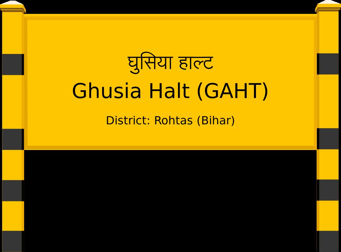 Ghusia Halt (GAHT) Railway Station