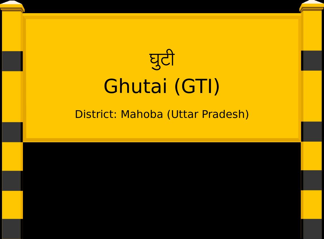 Ghutai (GTI) Railway Station