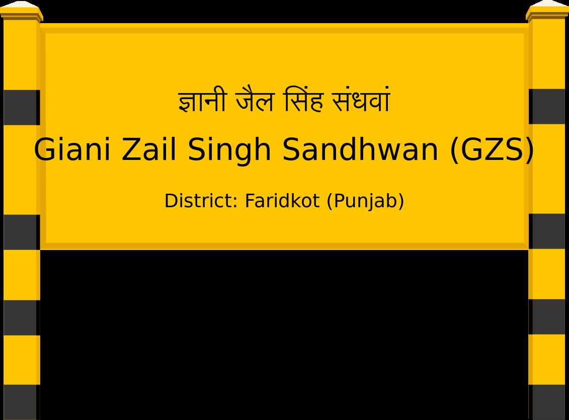 Giani Zail Singh Sandhwan (GZS) Railway Station