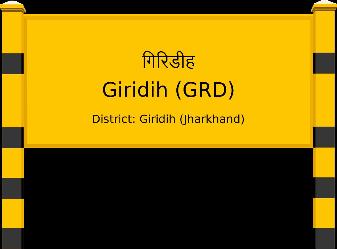 Giridih (GRD) Railway Station