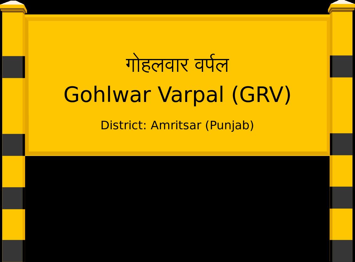 Gohlwar Varpal (GRV) Railway Station