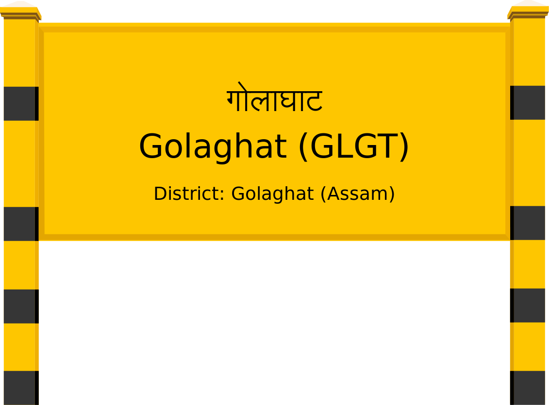 Golaghat (GLGT) Railway Station