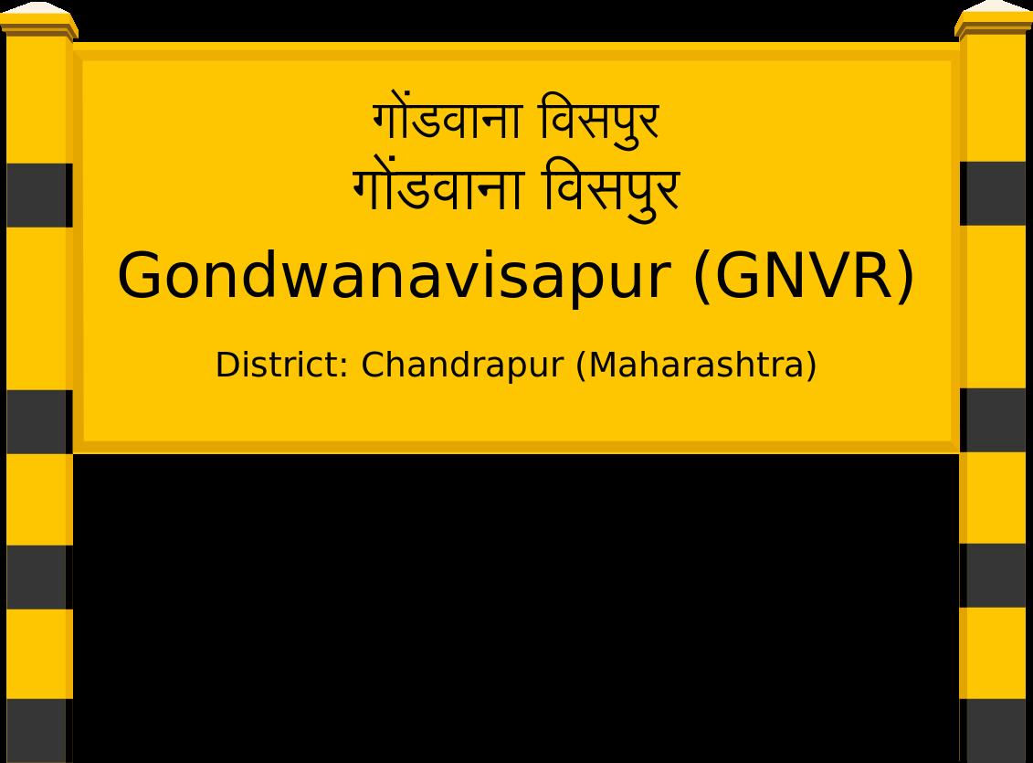 Gondwanavisapur (GNVR) Railway Station