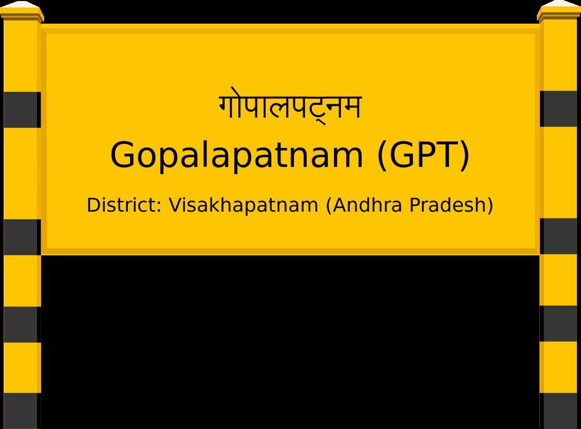 Gopalapatnam (GPT) Railway Station