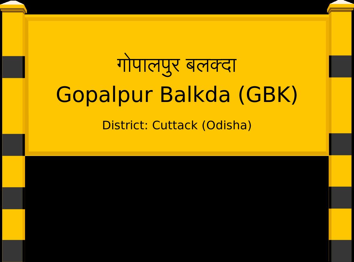 Gopalpur Balkda (GBK) Railway Station