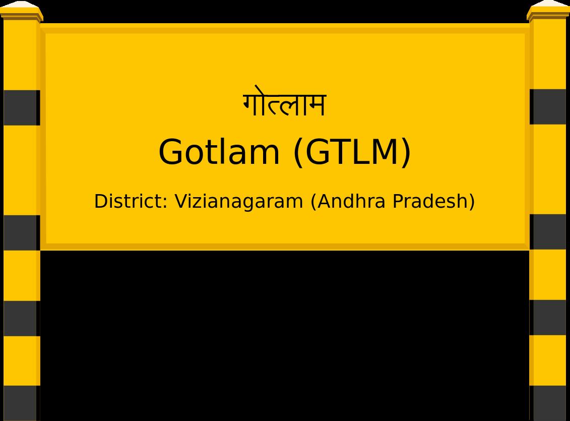 Gotlam (GTLM) Railway Station