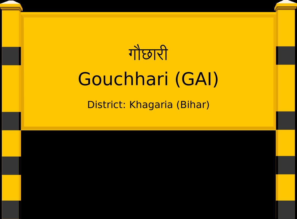 Gouchhari (GAI) Railway Station