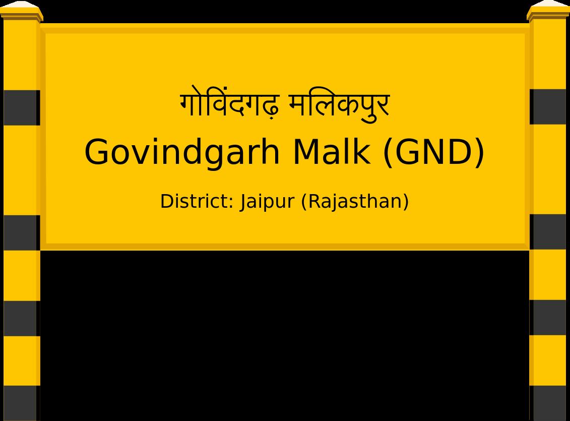 Govindgarh Malk (GND) Railway Station