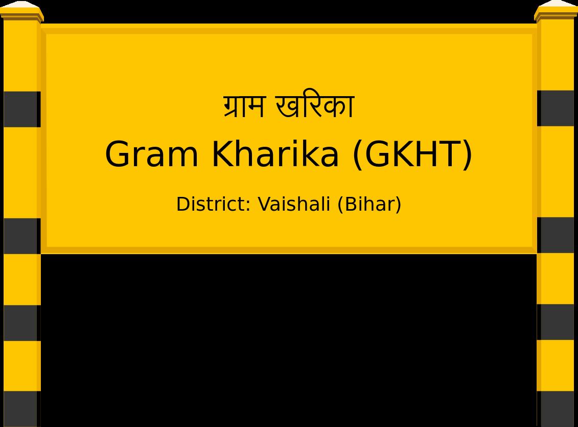 Gram Kharika (GKHT) Railway Station