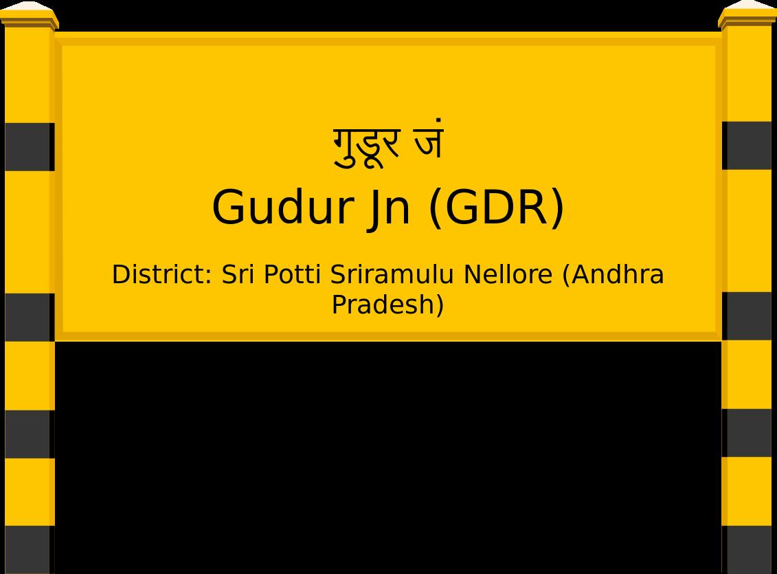 Gudur Jn (GDR) Railway Station