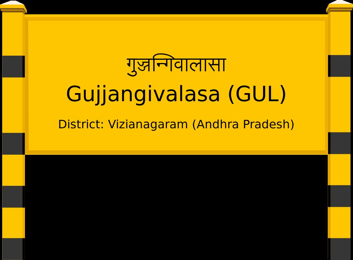Gujjangivalasa (GUL) Railway Station