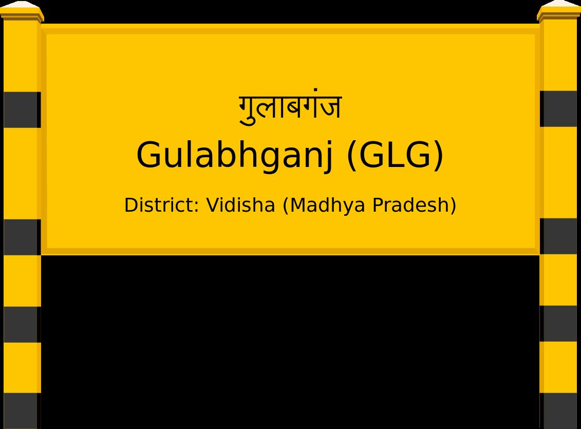 Gulabhganj (GLG) Railway Station