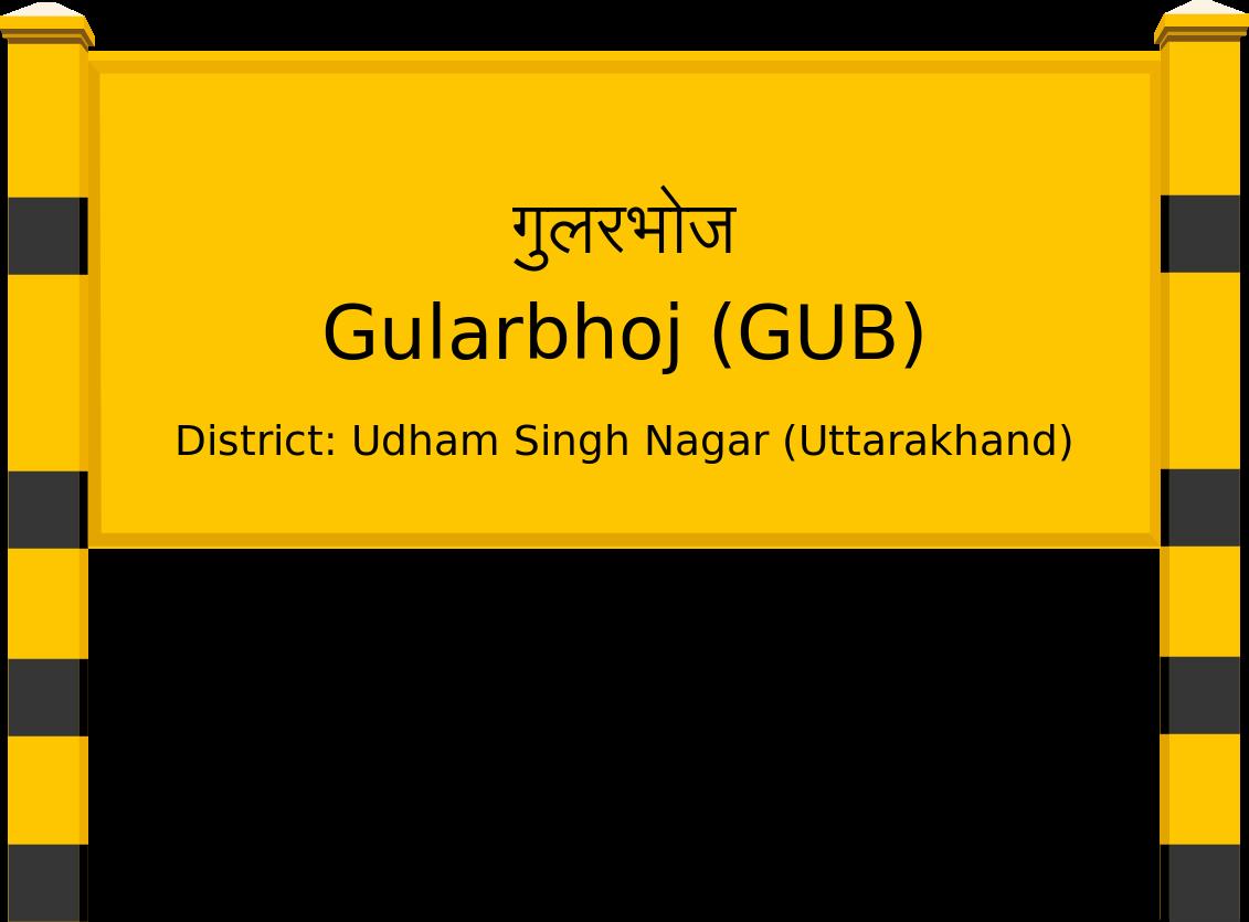 Gularbhoj (GUB) Railway Station
