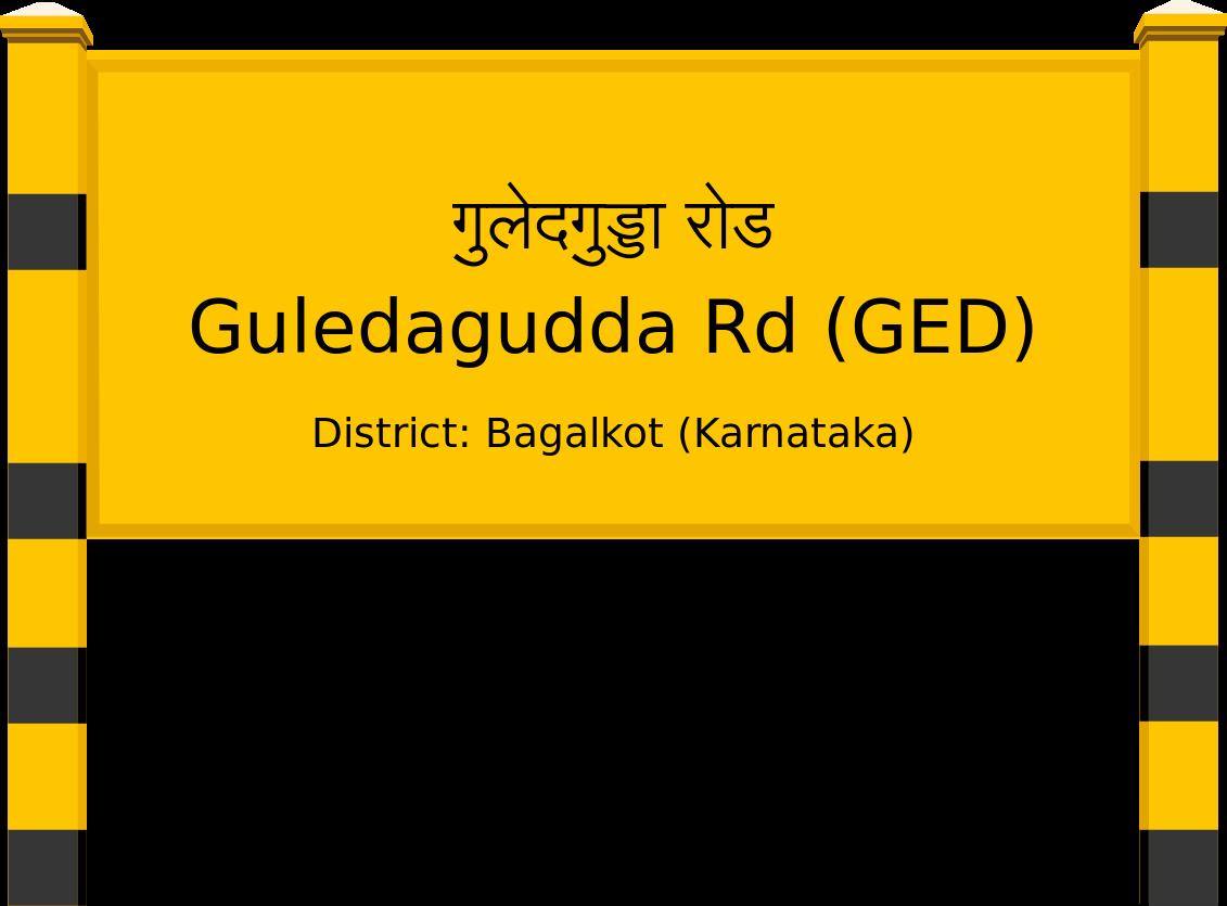 Guledagudda Rd (GED) Railway Station