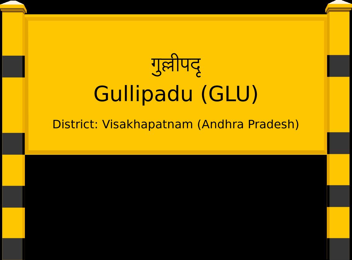 Gullipadu (GLU) Railway Station