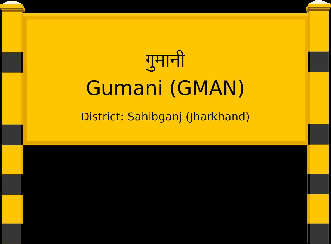 Gumani (GMAN) Railway Station