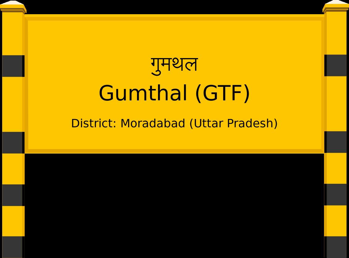 Gumthal (GTF) Railway Station