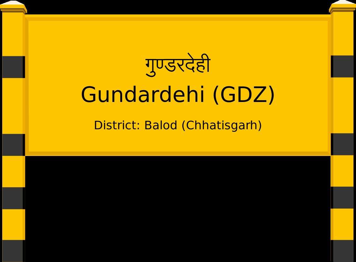 Gundardehi (GDZ) Railway Station