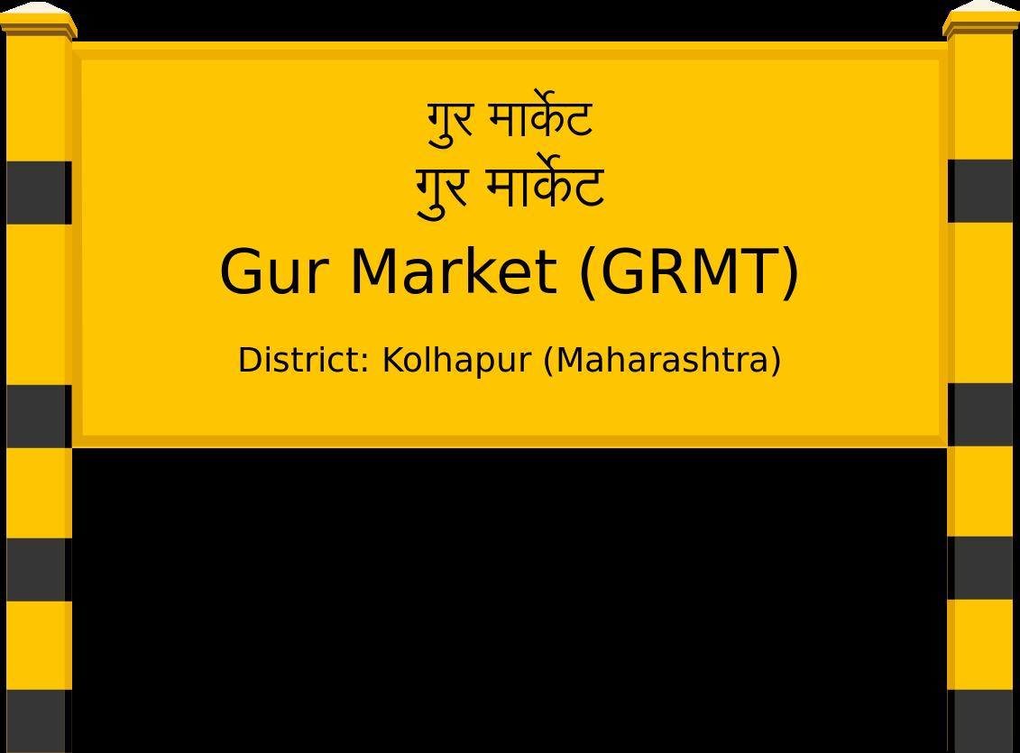 Gur Market (GRMT) Railway Station
