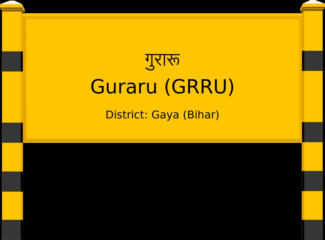 Guraru (GRRU) Railway Station