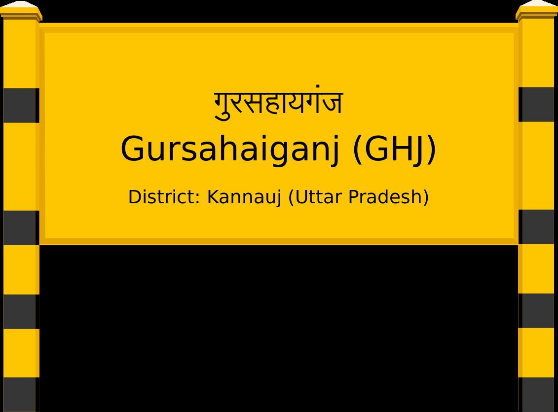 Gursahaiganj (GHJ) Railway Station