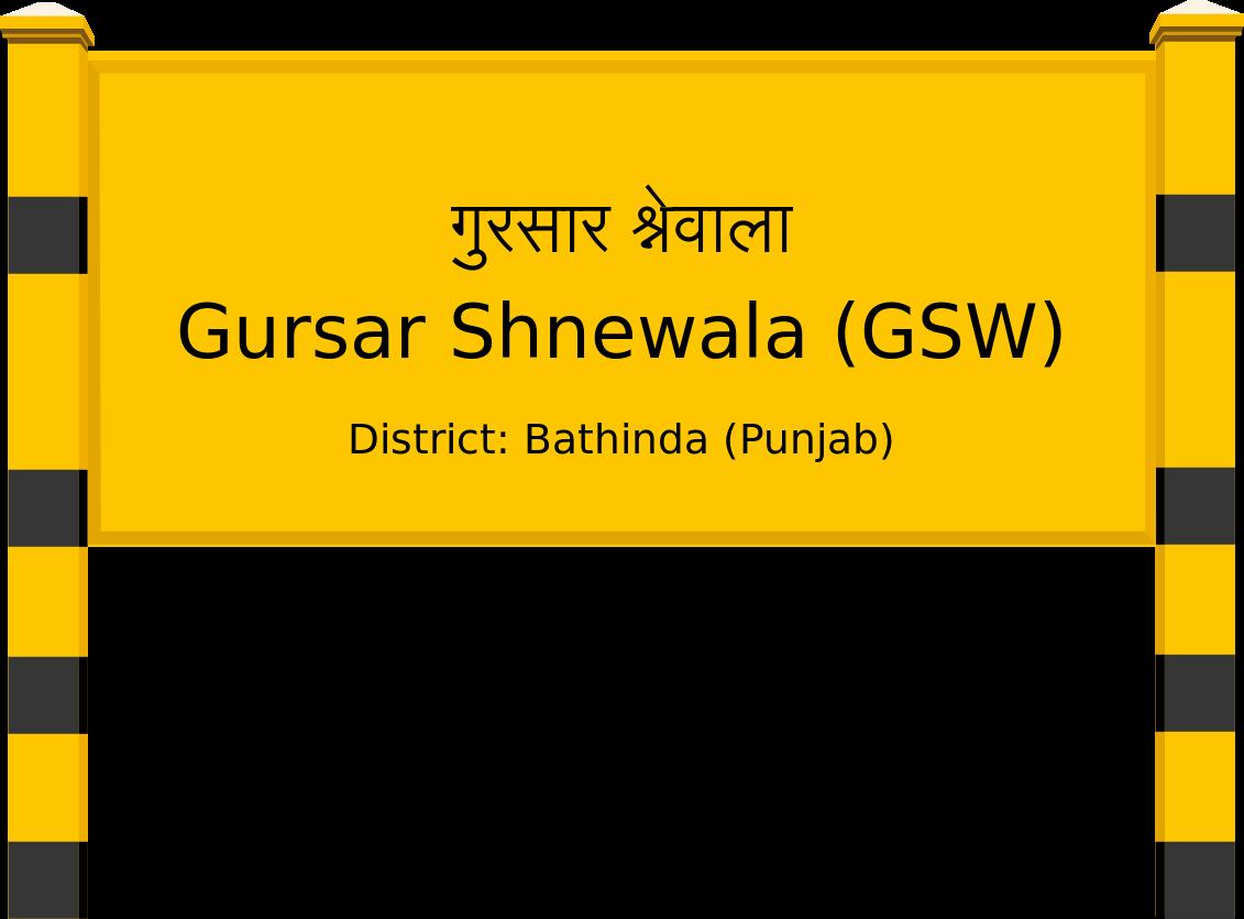 Gursar Shnewala (GSW) Railway Station