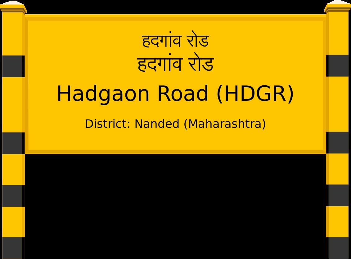 Hadgaon Road (HDGR) Railway Station