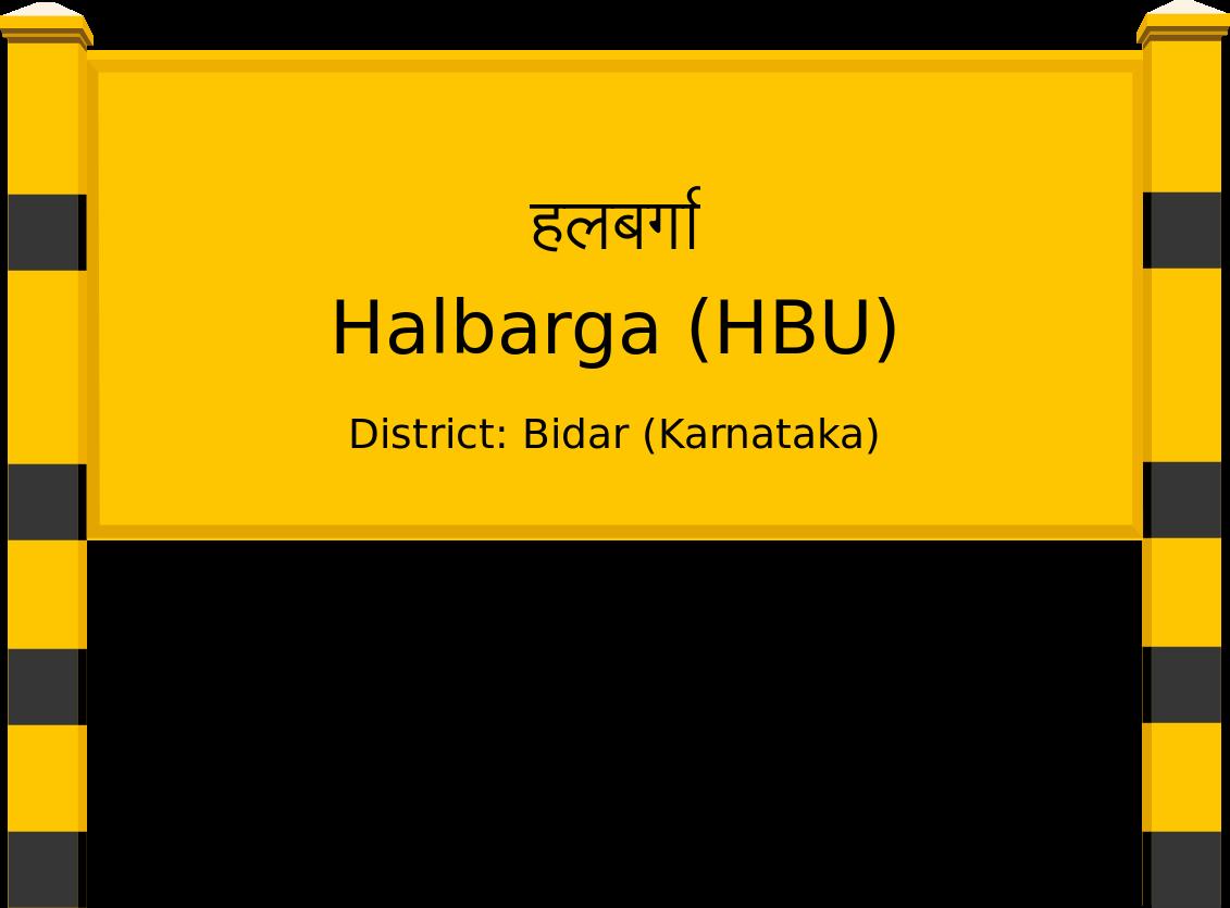 Halbarga (HBU) Railway Station