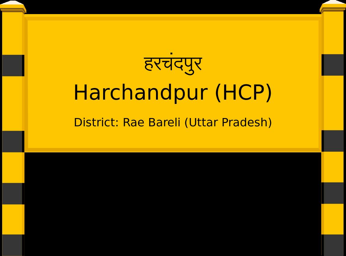 Harchandpur (HCP) Railway Station