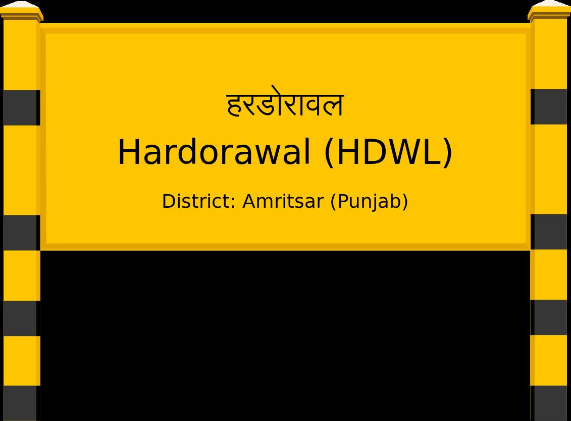 Hardorawal (HDWL) Railway Station