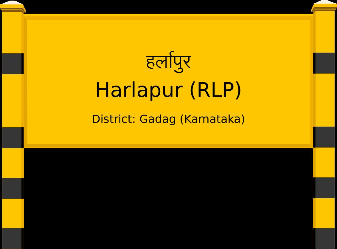 Harlapur (RLP) Railway Station
