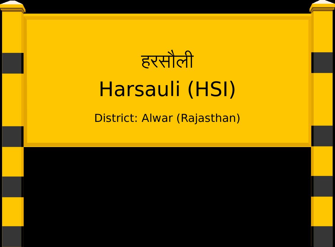 Harsauli (HSI) Railway Station