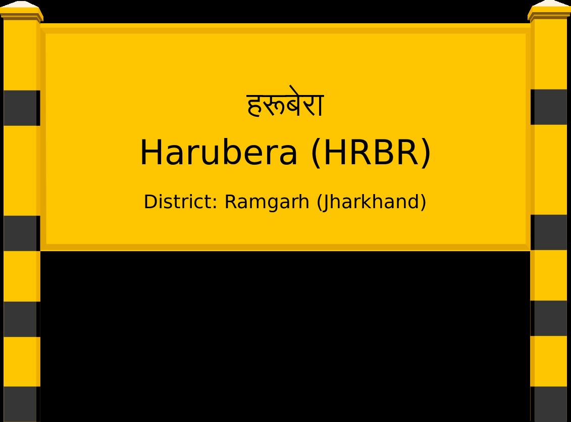 Harubera (HRBR) Railway Station