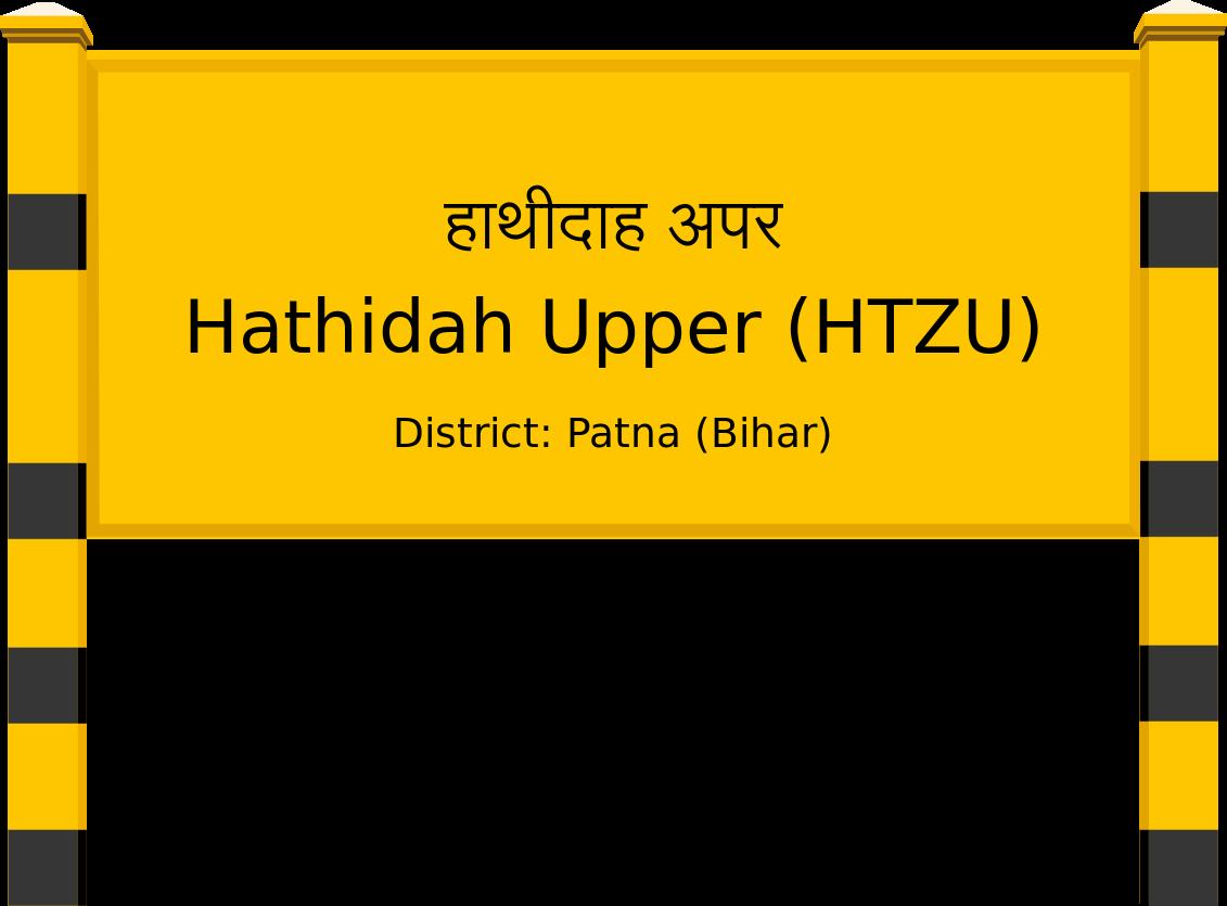 Hathidah Upper (HTZU) Railway Station
