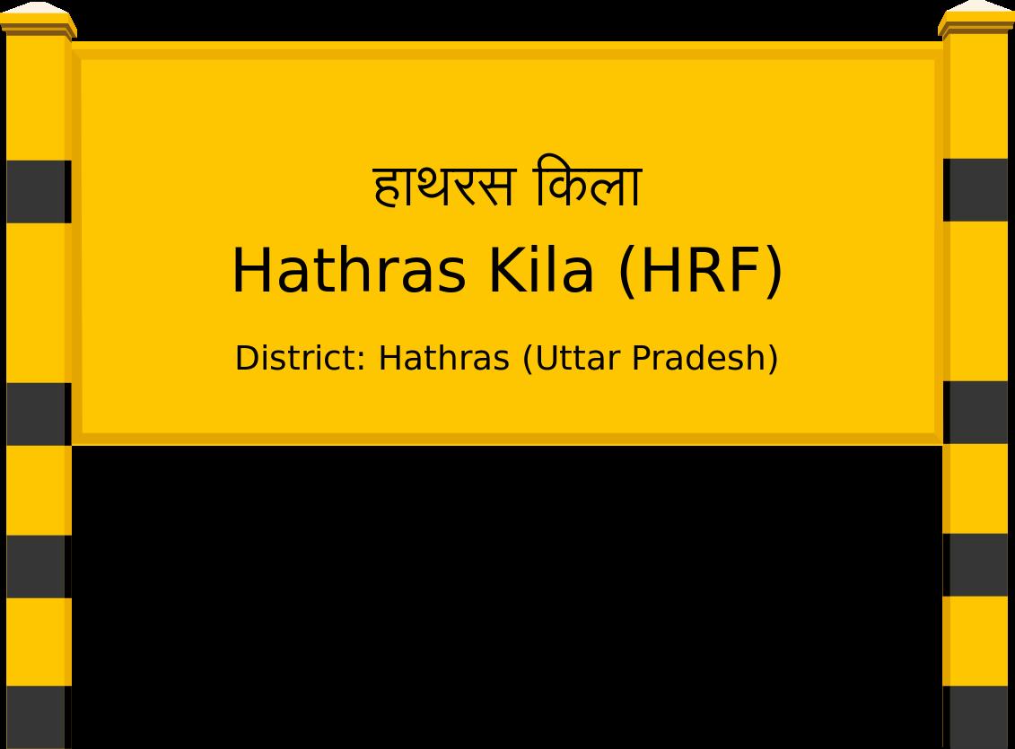 Hathras Kila (HRF) Railway Station