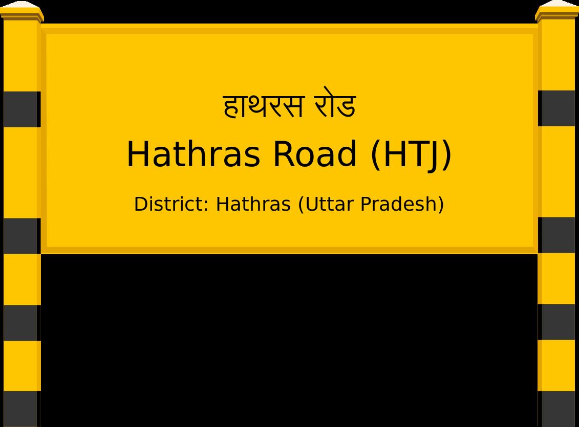 Hathras Road (HTJ) Railway Station