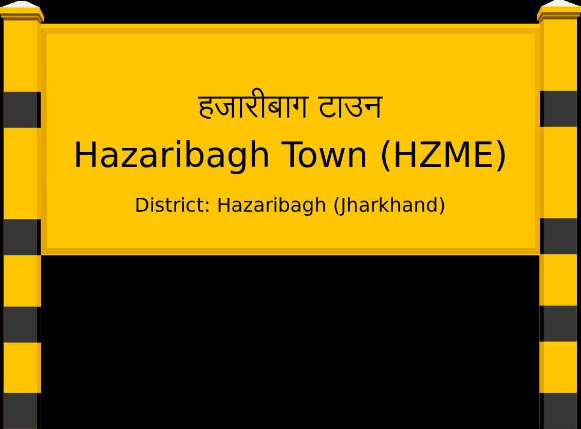 Hazaribagh Town (HZME) Railway Station