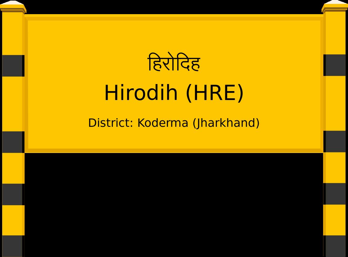 Hirodih (HRE) Railway Station